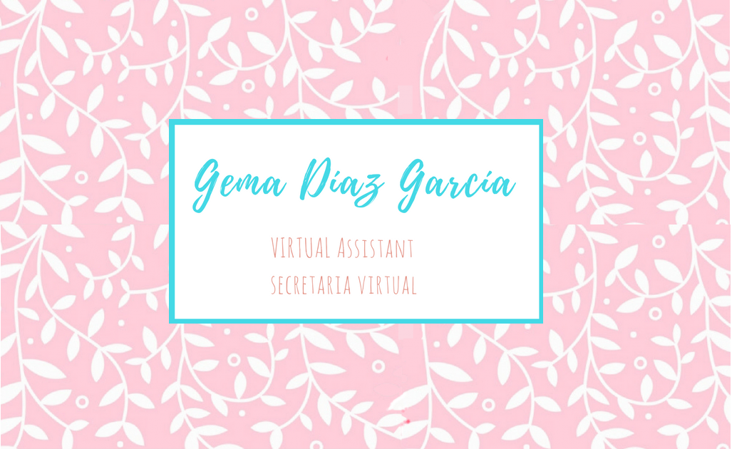Gema Díaz- Secretaría Virtual. Virtual Assistance