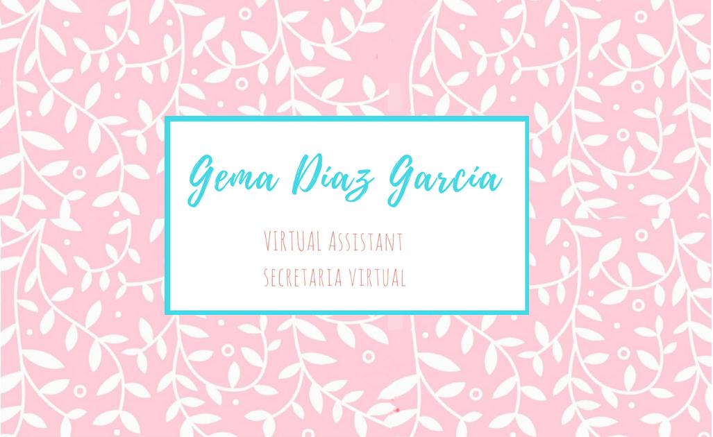 Gema Díaz- Secretaría Virtual. Virtual Assistance